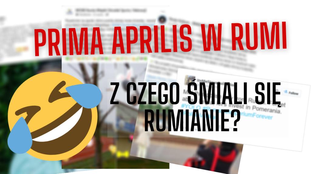 Prima aprilis w Rumi – z czego śmiali się rumianie?