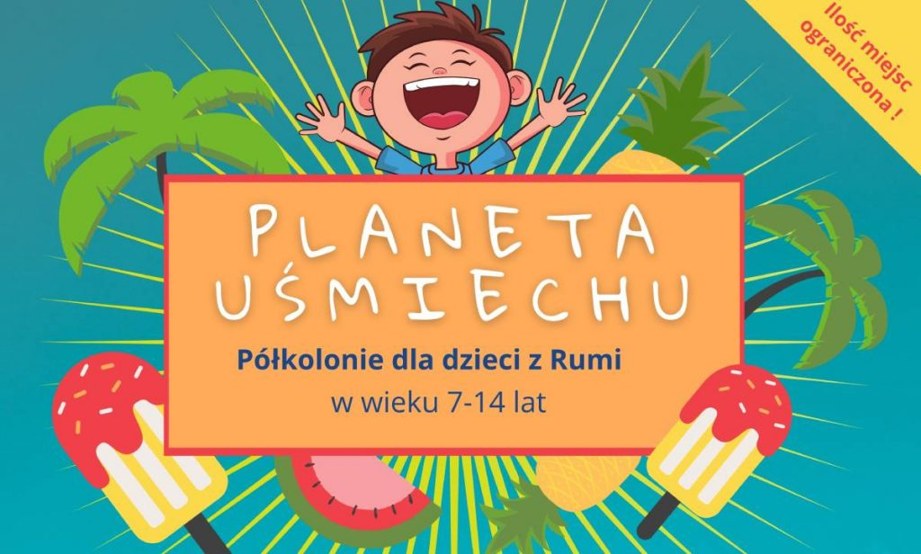 Półkolonie Planeta Uśmiechu w Rumi