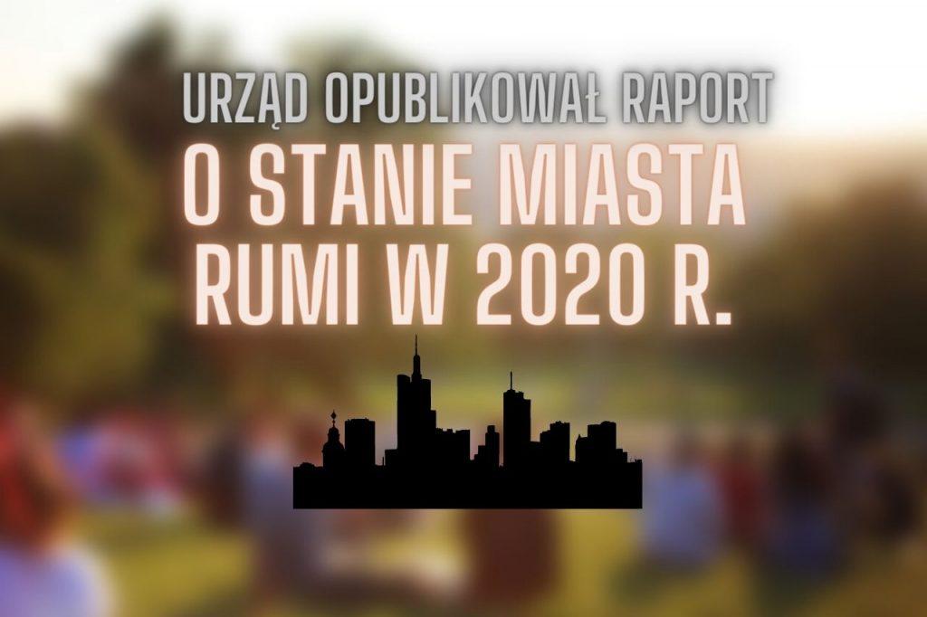 Raport o stanie miasta Rumi w 2020 roku